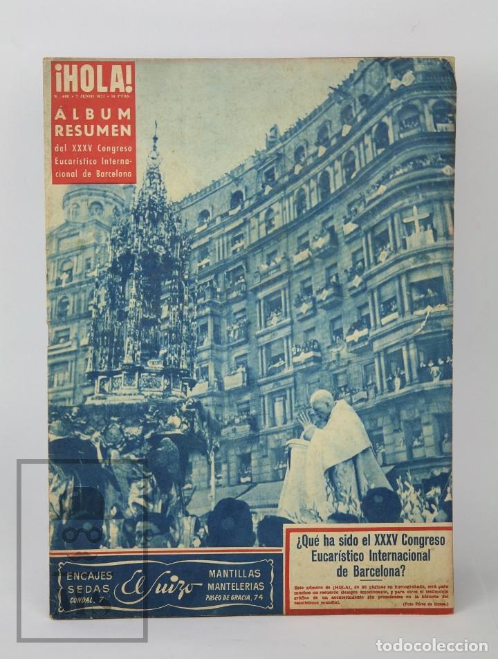 Coleccionismo de Revista Hola: 7 Publicaciones PAX y 1 ¡Hola! sobre el XXXV Congreso Eucarístico Internacional Barcelona, Año 1952 - Foto 2 - 129966427