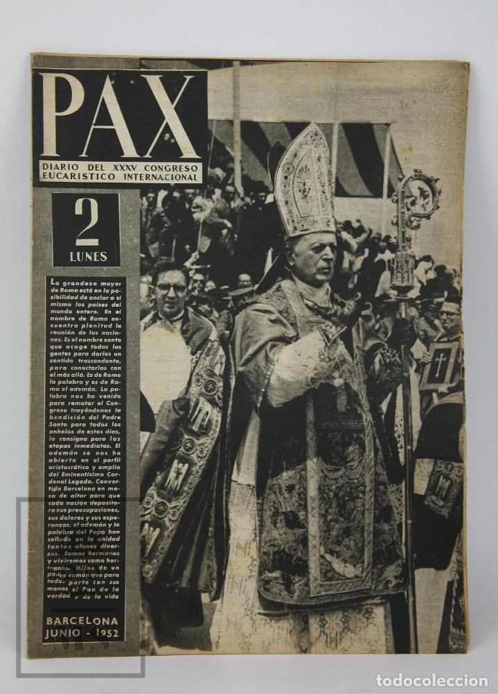 Coleccionismo de Revista Hola: 7 Publicaciones PAX y 1 ¡Hola! sobre el XXXV Congreso Eucarístico Internacional Barcelona, Año 1952 - Foto 10 - 129966427