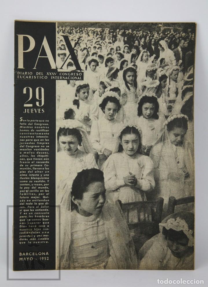 Coleccionismo de Revista Hola: 7 Publicaciones PAX y 1 ¡Hola! sobre el XXXV Congreso Eucarístico Internacional Barcelona, Año 1952 - Foto 14 - 129966427