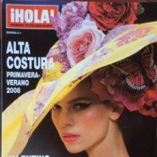Coleccionismo de Revista Hola: HOLA, NUMERO EXTRAORDINARIO, ALTA COSTURA PRIMAVERA VERANO 2008. Lote 131103708