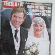 Coleccionismo de Revista Hola: REVISTA HOLA Nº 3139 AÑO 2004. BODA DE BELTRAN GOMEZ-ACEBO Y LAURA PONTE. Lote 134405910