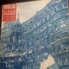 Coleccionismo de Revista Hola: REVISTA HOLA Nº 405 JUNIO 1952 ALBUM RESUMEN XXXV CONGRESO EUCARISTICO INTERNACIONAL. Lote 137463686