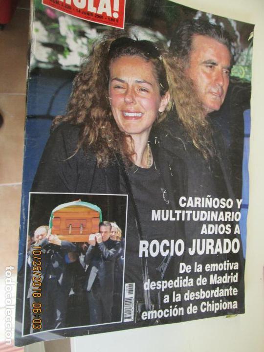 REVISTA HOLA 3228 CARIÑOSO Y MULTITUDINARIO ADIOS A ROCIO JURADO 140 PAG. (Coleccionismo - Revistas y Periódicos Modernos (a partir de 1.940) - Revista Hola)