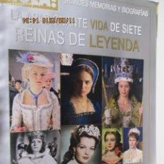 Coleccionismo de Revista Hola: HOLA REVISTA LA APASIONANTE VIDA DE SIETE REINAS DE LEYENDA . Lote 139766810