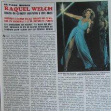 Coleccionismo de Revista Hola: RECORTE REVISTA HOLA RAQUEL WELCH. Lote 140744742