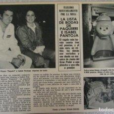 Coleccionismo de Revista Hola: RECORTE REVISTA HOLA 2016 1983 PAQUIRRI Y ISABEL PANTOJA. Lote 142885002