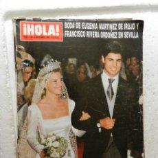 Coleccionismo de Revista Hola: HOLA REVISTA Nº 2830 - NOVIEMBRE 1998 - BODA DE EUGENIA MARTINEZ DE IRUJO Y FRANCISCO RIVERA . Lote 143340022
