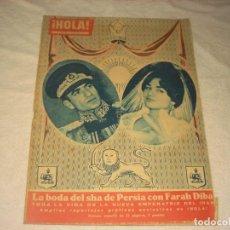 Coleccionismo de Revista Hola: ¡ HOLA ! LA BODA DEL SHA DE PERSIA CON FARAH DIBA.. Lote 146074210