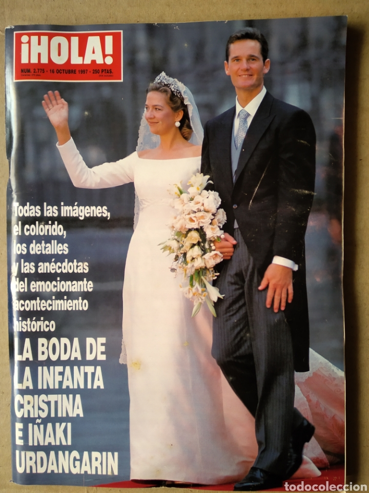 REVISTA ¡HOLA! N°2.775. ESPECIAL BODA DE LA INFANTA CRISTINA E IÑAKI URDANGARÍN. 16 OCTUBRE 1997 (Coleccionismo - Revistas y Periódicos Modernos (a partir de 1.940) - Revista Hola)