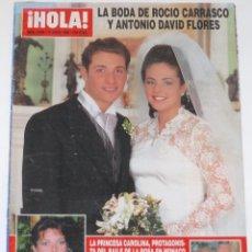 Coleccionismo de Revista Hola: ROCIO CARRASCO Y ANTONIO DAVID BODA 1996 PORTADA HOLA & INTERIOR ROCIO JURADO. Lote 148137634