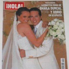 Coleccionismo de Revista Hola: BODA SHAILA DURCAL 2008 PORTADA HOLA & INTERIOR ROCIO DURCAL JUNIOR. Lote 148137770