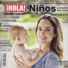 Coleccionismo de Revista Hola: HOLA NIÑOS 2017 LORENA VAN HEERDE MISS ESPAÑA 2001 SPAIN MAGAZINE REVISTA. Lote 148139634