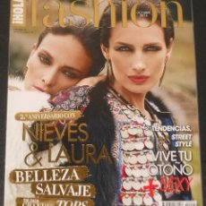 Coleccionismo de Revista Hola: HOLA FASHION NIEVES ALVAREZ LAURA PONTE JUDIT MASCO ADRIANA ABENIA AMAL CLOONEY MODA. Lote 148141070