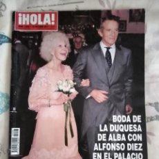 Coleccionismo de Revista Hola: HOLA N°3506. 2011. BODA DUQUESA DE ALBA Y ALFONSO DIEZ. Lote 152882734