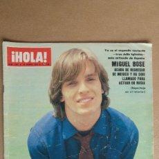 Coleccionismo de Revista Hola: HOLA. MIGUEL BOSE, PALOMO LINARES, PAQUIRRI, MISS, SANCHO GRACIA, CARMEN SEVILLA. Lote 153977938