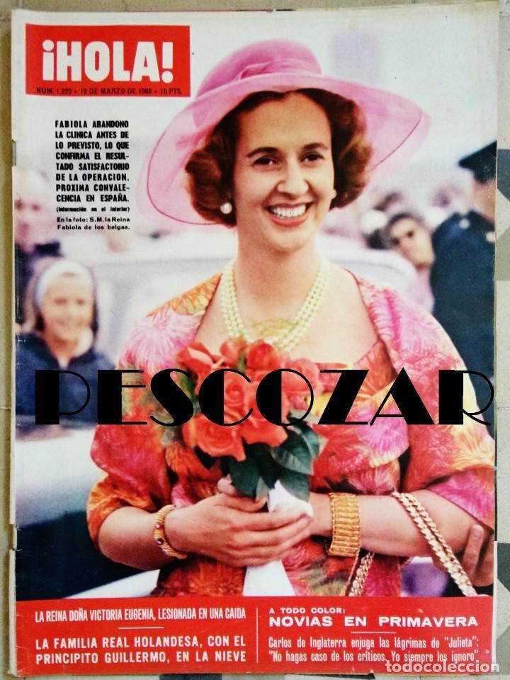 REVISTA HOLA Nº 1229 - 16 MARZO 1968 - FABIOLA, DALIDA, SERRAT, EUROVISION, MIGUEL BOSÉ (Coleccionismo - Revistas y Periódicos Modernos (a partir de 1.940) - Revista Hola)