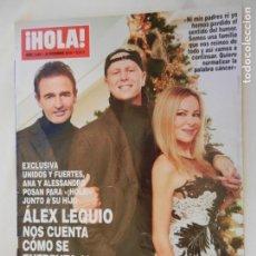 Coleccionismo de Revista Hola: HOLA REVISTA 3882 , 26-12-2018 ALEX LEQUIO CUENTA COMO SE ENFRENTA AL CANCER CON HUMOR Y SIN DRAMA . Lote 156403830