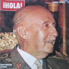 Coleccionismo de Revista Hola: REVISTA HOLA ESPECIAL FRANCO A MUERTO.. Lote 158003298