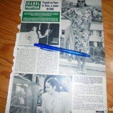 Coleccionismo de Revista Hola: RECORTE PRENSA : ISABEL PANTOJA, TRIUNFA EN PUERTO RICO . HOLA, NVBRE 1986 (). Lote 158936802