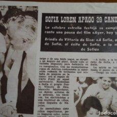 Coleccionismo de Revista Hola: RECORTE REVISTA HOLA AÑO 1963 ARTICULO DE SOFIA LOREN EN SU CUMPLEAÑOS. Lote 159361874