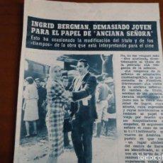 Coleccionismo de Revista Hola: RECORTE REVISTA HOLA AÑO 1963 INGRID BERGMAN. Lote 159363626