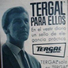 Coleccionismo de Revista Hola: RECORTE REVISTA HOLA AÑO 1963 PUBLICIDAD TERGAL PARA ELLOS.. Lote 159463430