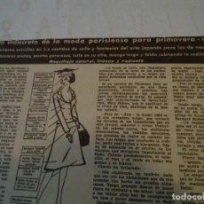 Coleccionismo de Revista Hola: RECORTE DE REVISTA HOLA DE 1963 ARTICULO AVANCE INDISCRETO MODA PARISIENSE. Lote 159610218