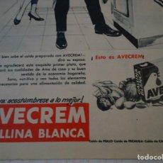 Coleccionismo de Revista Hola: RECORTE DE REVISTA HOLA DE 1963 PUBLICIDAD DE AVECREM DE GALLINA BLANCA. Lote 159611610