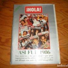 Coleccionismo de Revista Hola: REVISTA HOLA. ANUARIO 1986. ASI FUE 1986. Lote 160078310