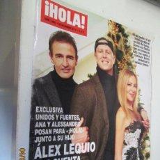 Coleccionismo de Revista Hola: HOLA REVISTA 3882 DICIEMBRE 2018 ALEX LEQUIO COMO SE ENFRENTA AL CANCER . Lote 160413446