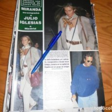 Coleccionismo de Revista Hola: RECORTE : MIRANDA ACOMPAÑA A JULIO IGLESIAS A MADRID. HOLA, DCBRE 1992 (). Lote 160453302