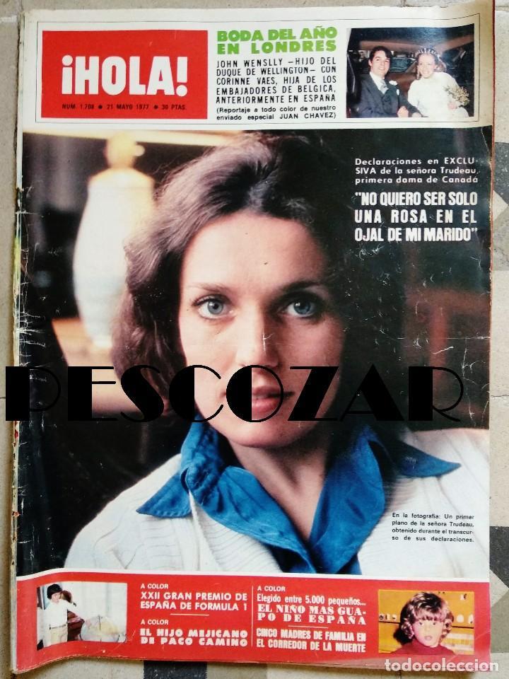 REVISTA HOLA Nº 1708 - 21 MAYO 1977 - TRUDEAU, BODA JOHN WENSLLY VAES, GRAN PREMIO ESPAÑA FORMULA 1 (Coleccionismo - Revistas y Periódicos Modernos (a partir de 1.940) - Revista Hola)