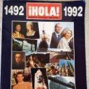 Coleccionismo de Revista Hola: REVISTAS HOLA 1492-1992. Lote 160615018