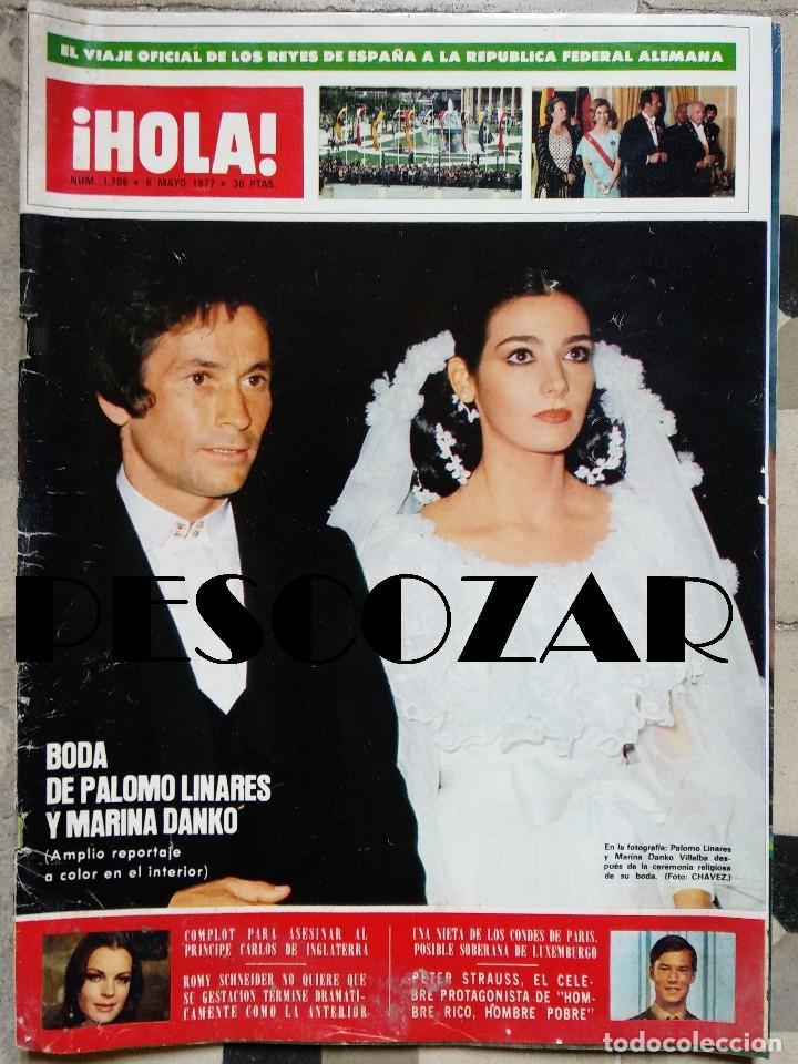 REVISTA HOLA Nº 1706 - 6 MAYO 1977 - BODA PALOMO LINARES MARINA DANKO, ROMY SCHNEIDER, PETER STRAUSS (Coleccionismo - Revistas y Periódicos Modernos (a partir de 1.940) - Revista Hola)