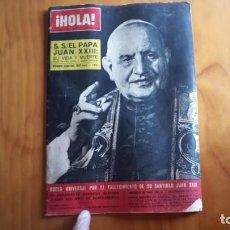 Coleccionismo de Revista Hola: REVISTA HOLA, S.S EL PAPA JUAN XXIII JUNIO 1963. Lote 162358654