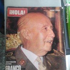Coleccionismo de Revista Hola: HOLA ,REVISTA PORTADA FRANCO HA MUERTO. Lote 162852086