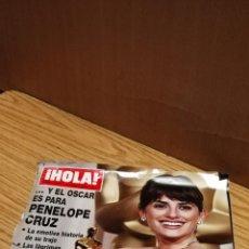 Coleccionismo de Revista Hola: PENÉLOPE CRUZ Y SU OSCAR DE HOLLYWOOD. Lote 163611022