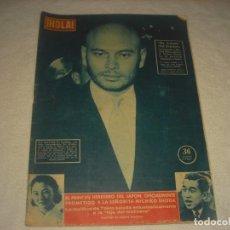 Coleccionismo de Revista Hola: HOLA ! Nº 745 ,DESEMBRE 1958 . EN PORTADA YUL BRYNNER .. Lote 164757414