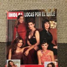Coleccionismo de Revista Hola: REVISTA HOLA Nº 3254 - LOCAS POR EL BAILE; ROCIO CARRASCO; ESTEFANÍA LUYK; GENOVEVA CASANOVA. Lote 164902294
