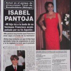Coleccionismo de Revista Hola: RECORTE REVISTA HOLA Nº 2817 1998 ISABEL PANTOJA. Lote 165042782