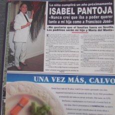 Coleccionismo de Revista Hola: RECORTE REVISTA HOLA Nº 2726 1996 ISABEL PANTOJA. Lote 166148638