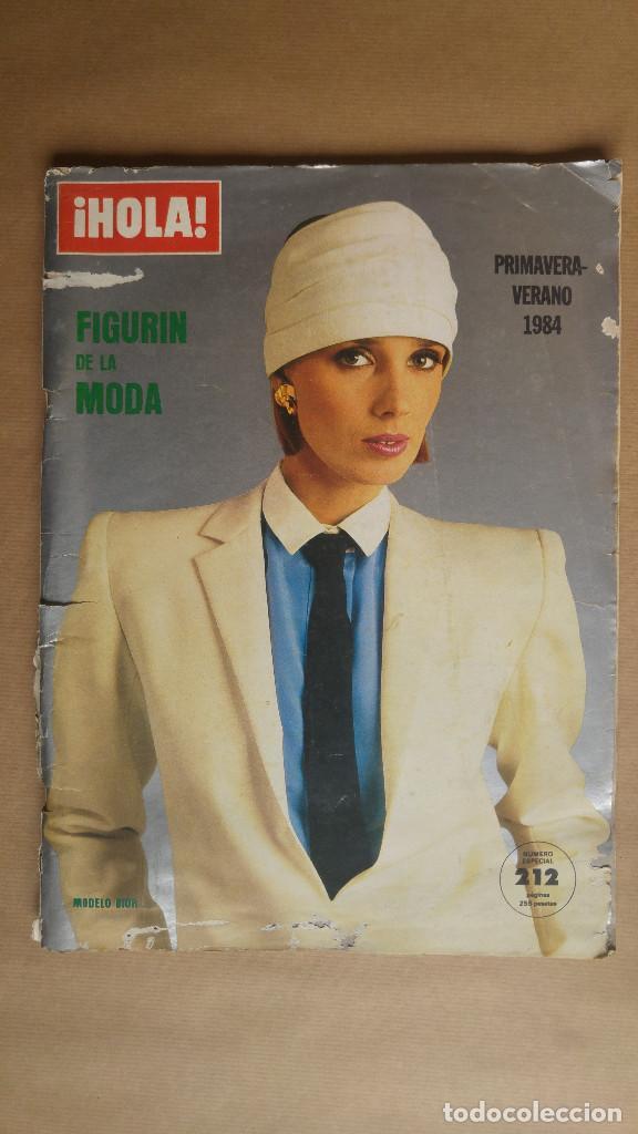 HOLA. FIGURIN DE LA MODA, PRIMAVERA VERANO 1984. PUBLICIDAD AÑOS 80 - VER FOTOS ADICIONALES (Coleccionismo - Revistas y Periódicos Modernos (a partir de 1.940) - Revista Hola)