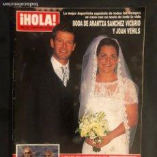 Coleccionismo de Revista Hola: ¡HOLA! N°2921 (AGOSTO, 2000). BODA ARANTXA SÁNCHEZ VICARIO Y JOAN VEHILS, ARANTXA DEL SOL,.... Lote 168760977