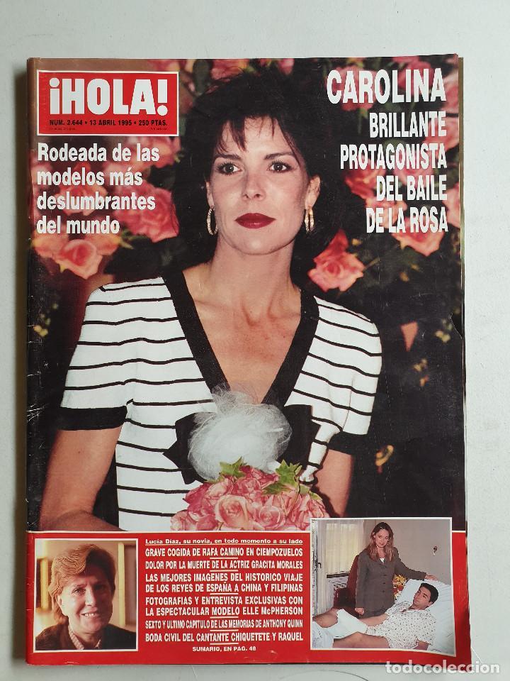 HOLA. 13 ABRIL 1995. NUM. 2644. CAROLINA DE MONACO, RAFI CAMINO, VER SUMARIO EN FOTOS (Coleccionismo - Revistas y Periódicos Modernos (a partir de 1.940) - Revista Hola)