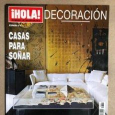 Coleccionismo de Revista Hola: ¡HOLA! NÚMERO ESPECIAL DECORACIÓN (2007). CASAS PARA SOÑAR.. Lote 170074182