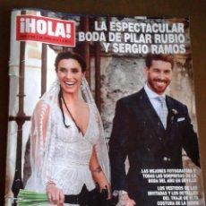 Coleccionismo de Revista Hola: REVISTA HOLA. BODA DE PILAR RUBIO Y SERGIO RAMOS. Lote 170511616