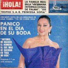 Coleccionismo de Revista Hola: REVISTA HOLA Nº 1965 LOLA FLORES MEMORIAS - ROCIO DURCAL - JULIO IGLESIAS - SOFIA LOREN - ABRIL 1982. Lote 171964397