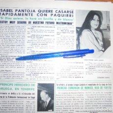Coleccionismo de Revista Hola: RECORTE : ISABEL PANTOJA QUIERE CASARSE RAPIDAMENTE CON PAQUIRRI. HOLA, MAYO 1981 (). Lote 173190985