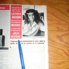 Coleccionismo de Revista Hola: RECORTE : LATOYA JACKSON, ADMIRADORA DE JULIO IGLESIAS. HOLA, ABRIL 1985 (). Lote 173192515