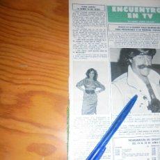 Collectionnisme de Magazine Hola: RECORTE : FEDRA LORENTE : LA BOMBI YA NO EXISTE. HOLA, JUNIO 1984 (). Lote 173624673